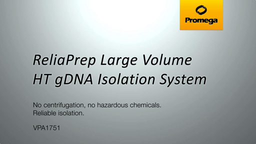 ReliaPrep Large Volume HT gDNA Isolation System Video